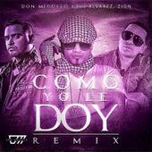 Play & Download Como Yo Le Doy (Remix) [feat. J Alvarez & Zion] by Don Miguelo | Napster