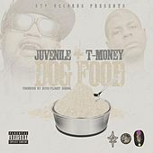 Dog Food (feat. T Money) by Juvenile