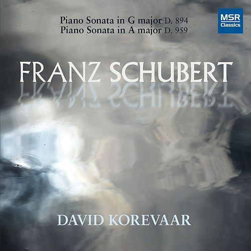 Play & Download Schubert: Piano Sonata No. 18 in G Major, D. 894; Piano Sonata No. 20 in A Major, D. 959 by David Korevaar | Napster