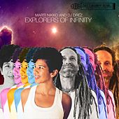 Play & Download Explorers of Infinity by DJ Drez | Napster