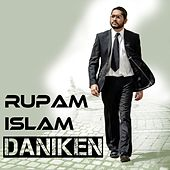 Play & Download Daniken - Single by Rupam Islam | Napster