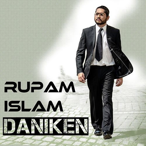 Play & Download Daniken - Single by Rupam Islam | Napster