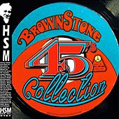 The Brownstone 45's Collection by Various Artists