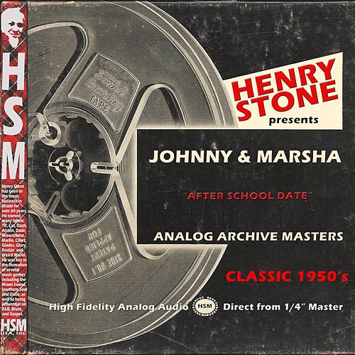 Play & Download Henry Stone Presents Analog Archives Johny and Marsha 1950's by Johnny | Napster