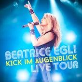 Kick im Augenblick - Live Tour von Beatrice Egli