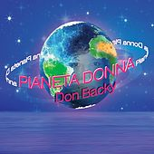 Play & Download Pianeta donna by Don Backy | Napster