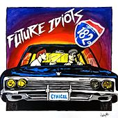Cynical by Future Idiots
