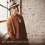 Dared the World and Won (Luke Batt Radio Mix) by Nell Bryden