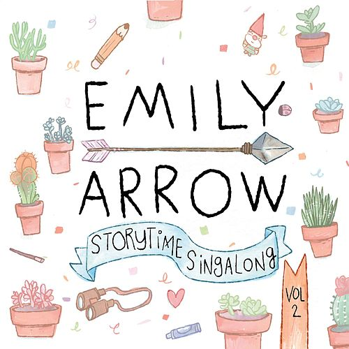 Storytime Singalong, Volume 2 by Emily Arrow