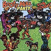 Play & Download Booty Mixx Party Club Classics by Various Artists | Napster