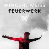 Feuerwerk (Remixes) by Wincent Weiss