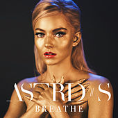 Breathe by Astrid S