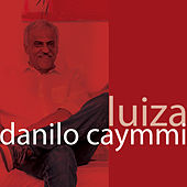 Play & Download Luiza by Danilo Caymmi | Napster