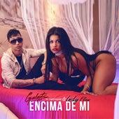 Play & Download Encima de Mi (feat. Indy Flow) by Galante el Emperador | Napster