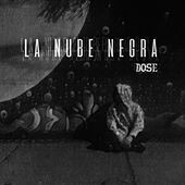 Play & Download La Nube Negra by Dose | Napster