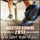 Marathon Running 2017 (Just Run It) by Various Artists