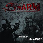 Division & Disharmony by Swarm