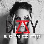 Dizzy (feat. Rizzi Myers) by Dj K.O.