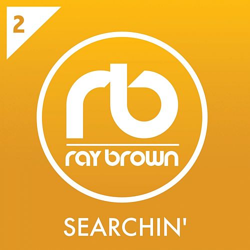 Searchin' von Ray Brown