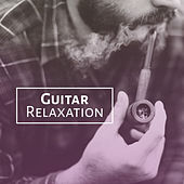 Play & Download Guitar Relaxation – Smooth Jazz, Instrumental Sounds, Background Music for Jazz Clubs, Easy Listening by Acoustic Hits | Napster
