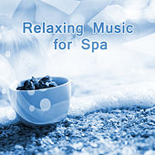 Relaxing Music for Spa – Soothing Waves, Beautiful Spa Music, Relaxing Massage, Sauna Relaxation by S.P.A