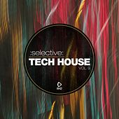 Selective: Tech House, Vol. 9 by Various Artists