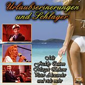 Play & Download Urlaubserinnerungen und Schlager by Various Artists | Napster