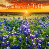 Bluebonnet Fields by Nature Sounds