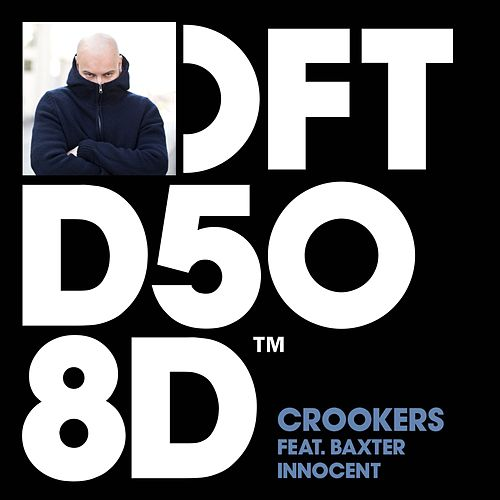 Innocent (feat. Baxter) by Crookers