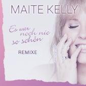Es war noch nie so schön (Remixe) von Maite Kelly