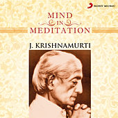 Mind in Meditation by J. Krishnamurti