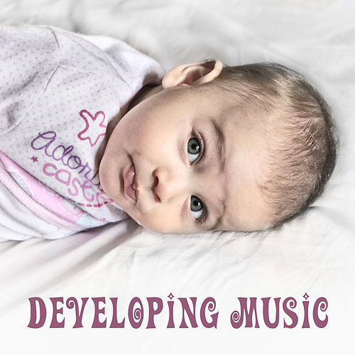 Developing Music – Improve Skills Baby, Growing Brain, Educational Songs, Brilliant Sounds for Kids, Schubert, Bach de The Stradivari Orchestra
