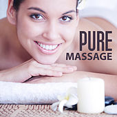 Play & Download Pure Massage – Spa Music, Healthy Body, Nature Sounds, Therapy Music, Relaxation Wellness, Deep Rest by Relaxing | Napster