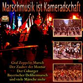 Play & Download Marschmusik ist Kameradschaft by Various Artists | Napster