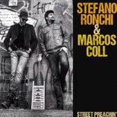 Street Preachin' by Marcos Coll
