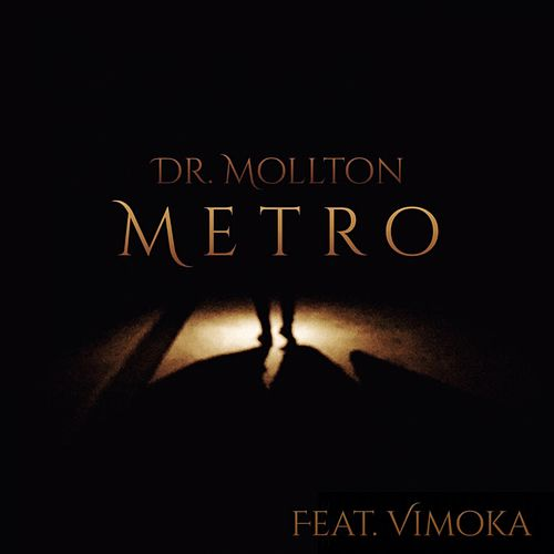 Play & Download Metro by Dr. Mollton | Napster