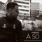 À 50 de Hooss