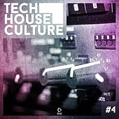 Tech House Culture #4 by Various Artists