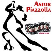 Bandoneon - Sabor Tango (Remastered) by Astor Piazzolla