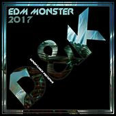 Play & Download EDM Monster 2017 by Various Artists | Napster