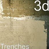 Trenches by 3D