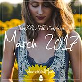 Indie / Pop / Folk Compilation - March 2017 (alexrainbirdMusic) by Various Artists