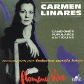 Flamenco Vivo (Canciones Populares Antiguas) [Recopiladas por Federico García Lorca] by Carmen Linares