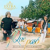 Play & Download Que Paso by Grupo Extra  | Napster