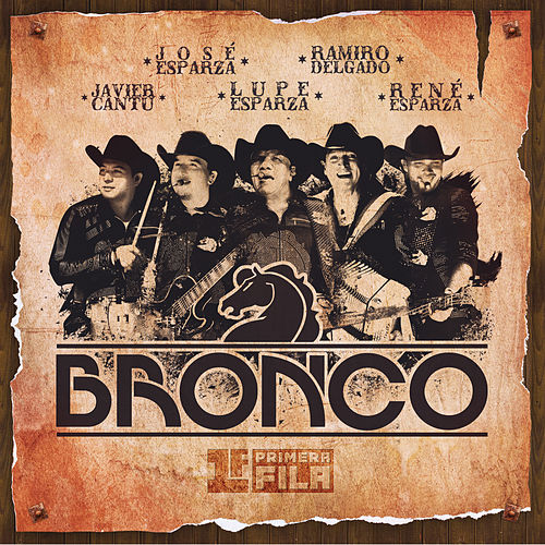 Play & Download Primera Fila by Bronco | Napster