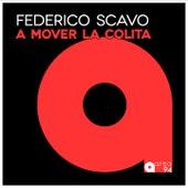 A Mover la Colita by Federico Scavo