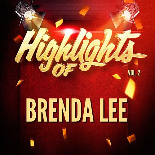 Highlights of Brenda Lee, Vol. 2 de Brenda Lee