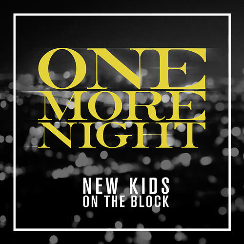 One More Night de New Kids on the Block