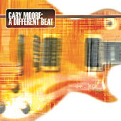 Play & Download A Different Beat by Gary Moore | Napster