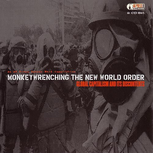 Monkey Wrenching: The New World Order by Various Artists